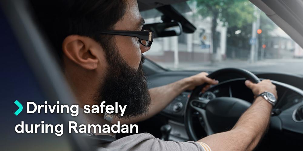 Driving safely during Ramadan