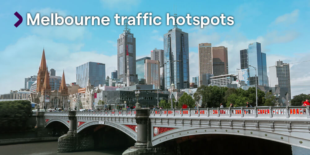 Melbourne traffic hotspots – The Uber driver's guide