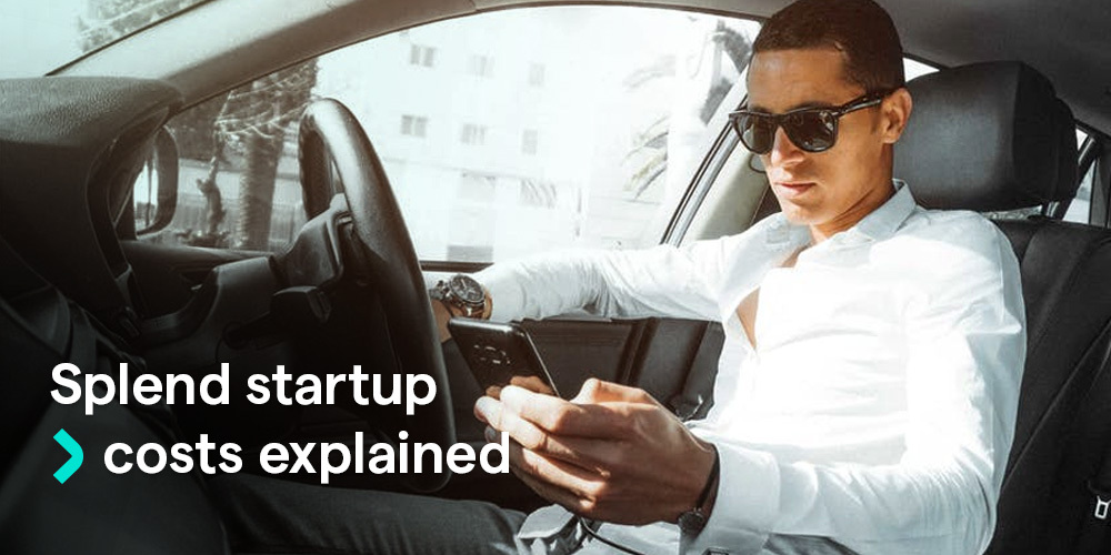 Splend startup costs and special charges explained